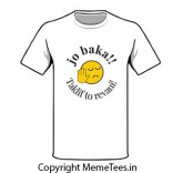 Jo Baka Taklif Toh Rehvani T-shirt   MemeTees.in-ORIGINAL PATENT HOLDER